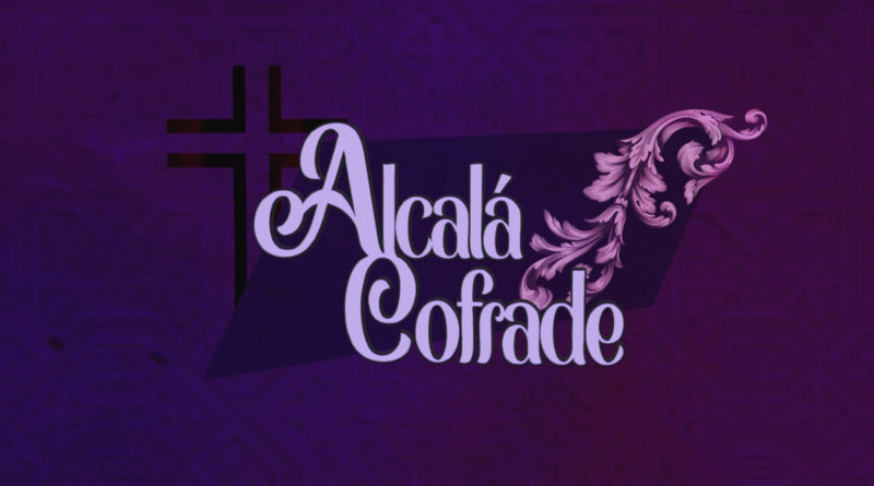 Alcalá Cofrade - jueves 16 de abril de 2020 1