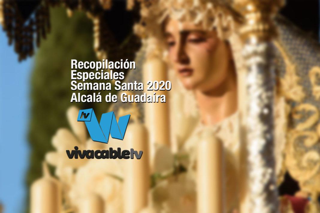 Recopilación de los Especiales de Semana Santa en Alcalá de Guadaíra 1