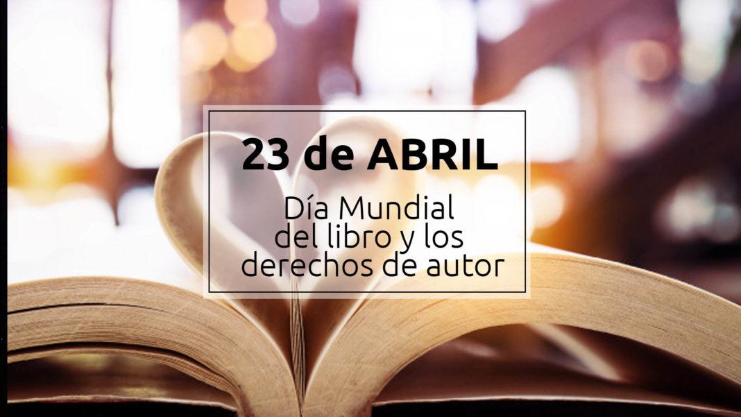 23 de abril - Día Mundial del Libro y del Derecho de autor 1